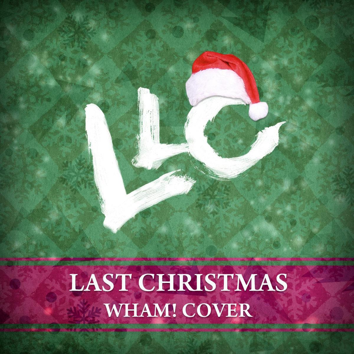 Last Christmas (WHAM acoustic cover) | LLC