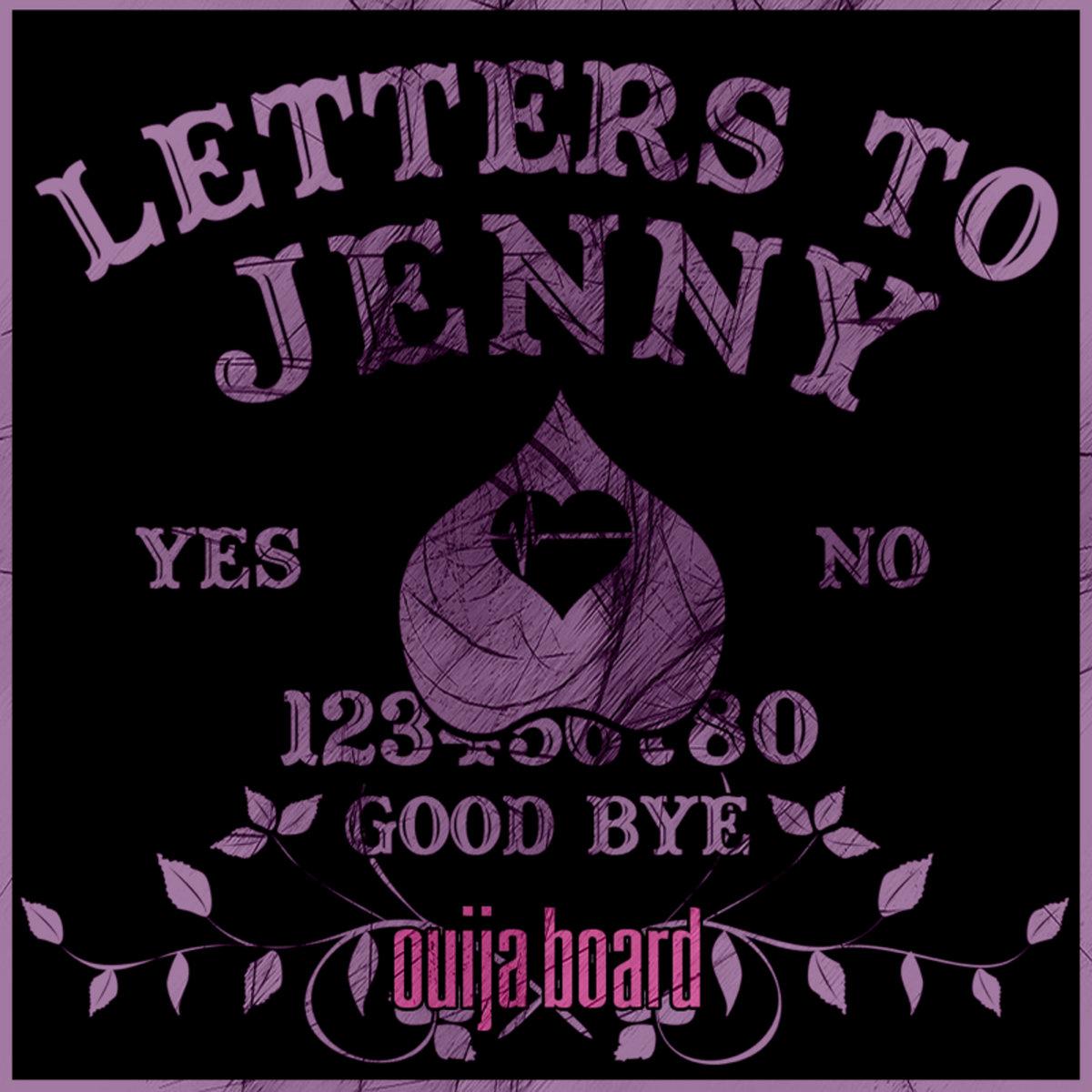 Ouija Board Single Letters To Jenny