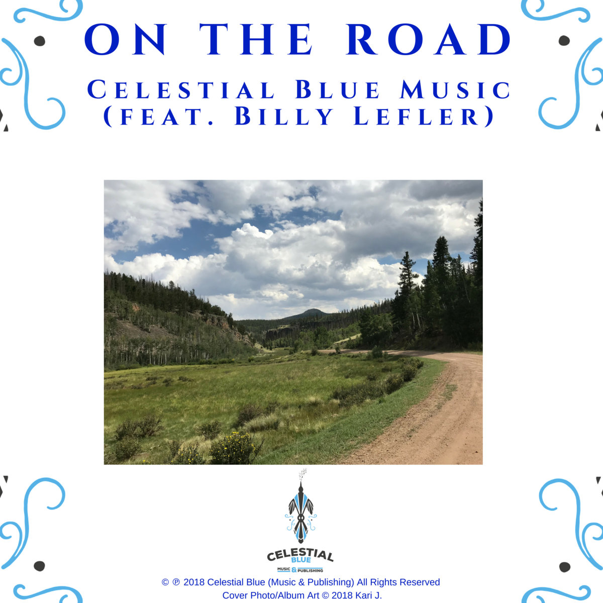 On the Road by Celestial Blue Music