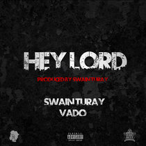 Hey Lord Ft. Vado cover art