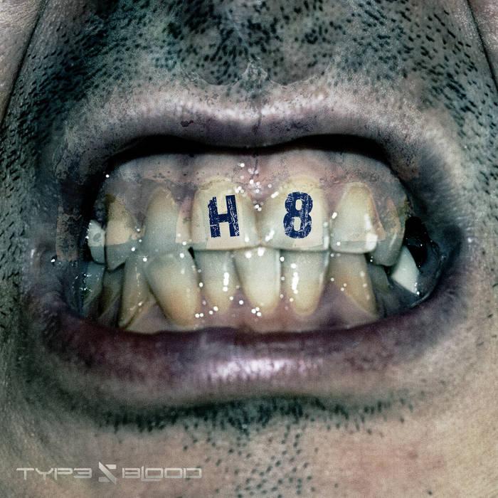 Новый альбом TYPE 5 BLOOD - H8 (2017)