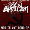 RED IS NOT DEAD-EP Cover Art