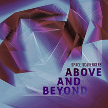 Space Scavengers - Above & Beyond cover art