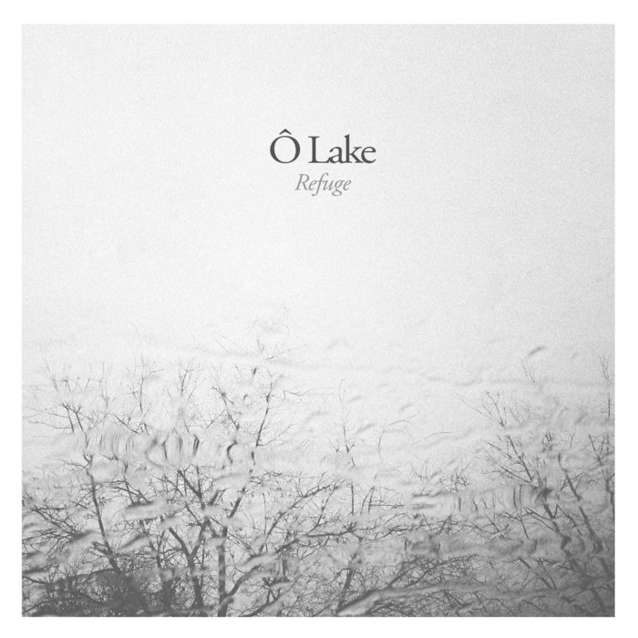 Refuge, by Ô Lake