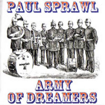 Army of Dreamers (2003, album) by Paul Sprawl