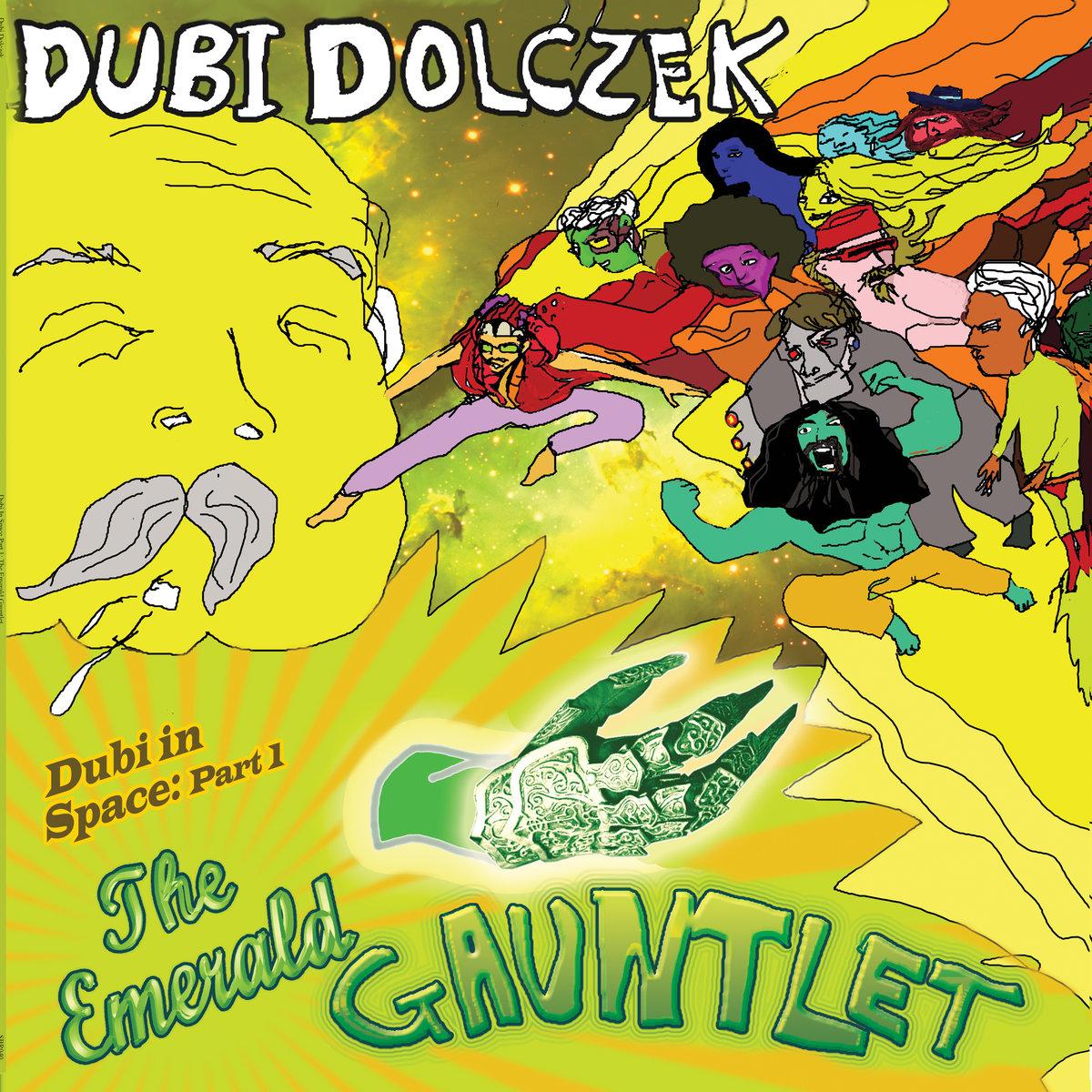dubi in space part 1 the emerald gauntlet stolen body records