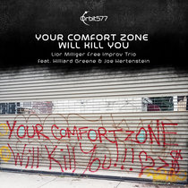 Your Comfort Zone Will Kill You cover art