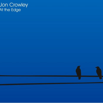 At the Edge by Jon Crowley