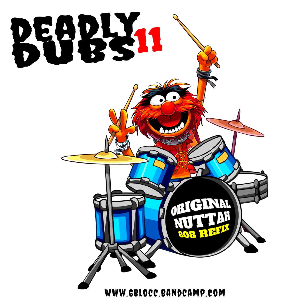 6Blocc – Deadly Dubs 11
