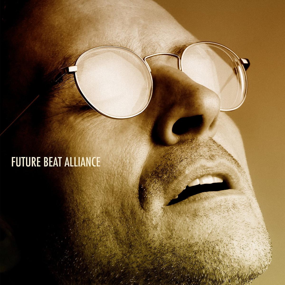 Future Beat Alliance - Collected Works 1996-2017 (Future Beat Alliance)