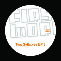 Two Syllables EP 3 cover art