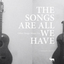 The Songs Are All We Have (Compilation) cover art