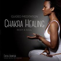 Chakra Healing: Body and Soul cover art