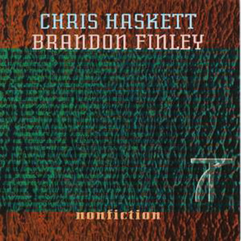 Nonfiction by Chris Haskett & Brandon Finley