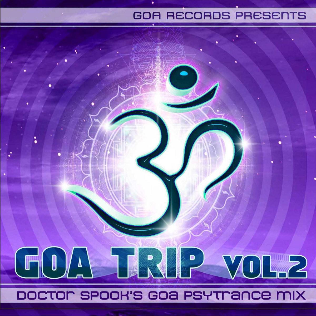 GOA TRIP vol2 goarec006 - Doctor Spook's Goa Psytrance Mix – GOA