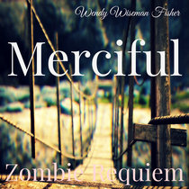 Zombie Requiem: Merciful cover art