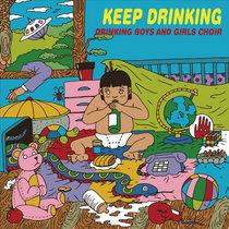 드링킹소년소녀합창단 Drinking Boys and Girls Choir - Keep Drinking cover art