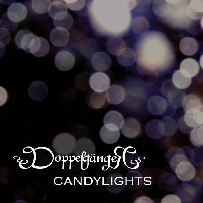 Новый альбом DOPPELGANGER - Candylights (2017)