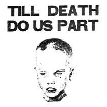 TILL DEATH DO US PART cover art