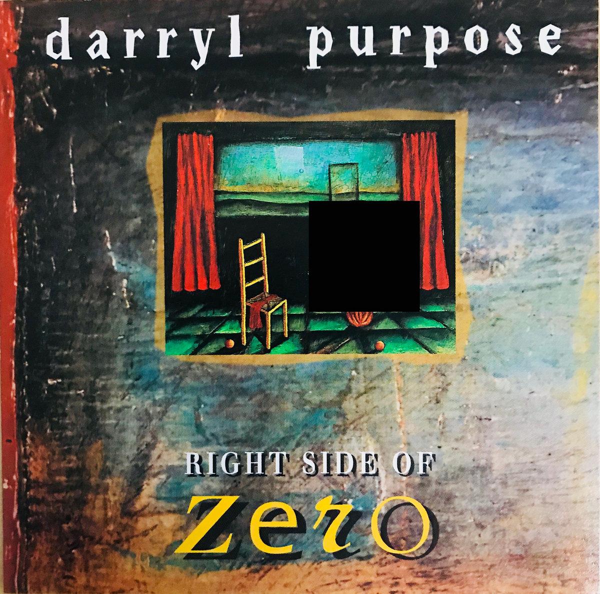 Right Side Of Zero Darryl Purpose