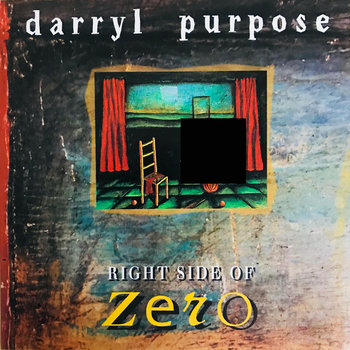 Right Side Of Zero (1996) by Darryl Purpose