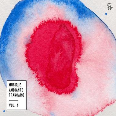 Musique Ambiante Française Vol.1 main photo