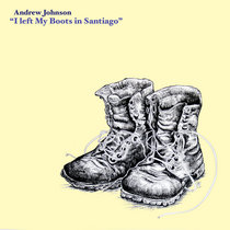 I Left My Boots in Santiago (Single Mix) cover art
