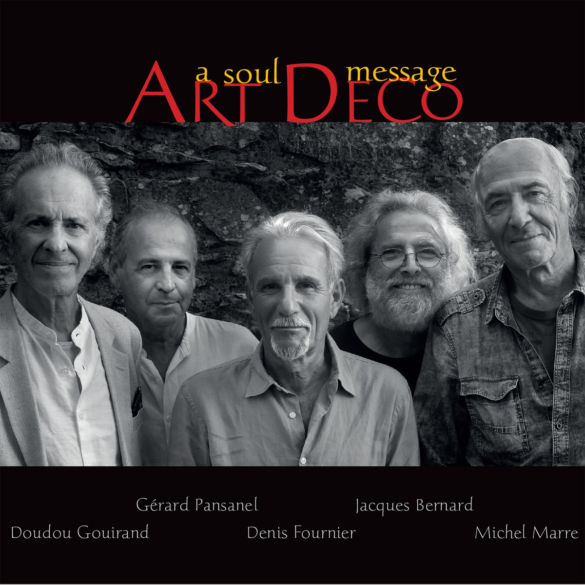 Art Deco : A soul message | Fournier, Denis. Compositeur. Artiste de spectacle