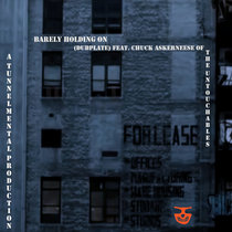 barely holding on (dubplate) feat. Chuck Askerneese of The Untouchables cover art