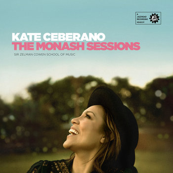 Kate Ceberano - The Monash Sessions Cover