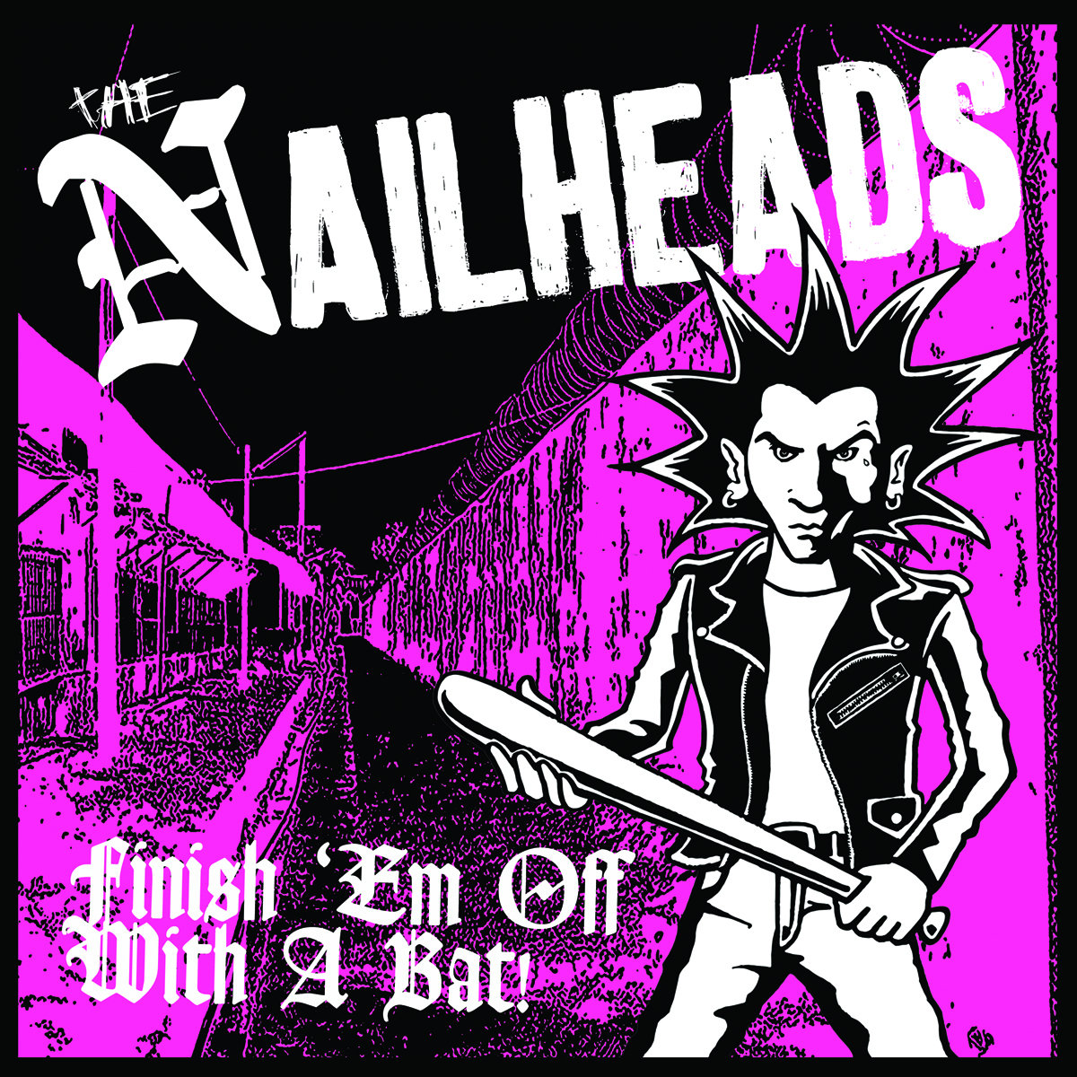 From Finish Em Off With A Bat By The Nailheads