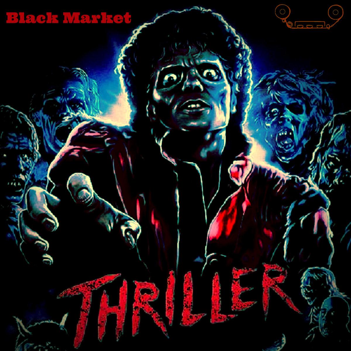 Michael Jackson - Thriller | Black Market
