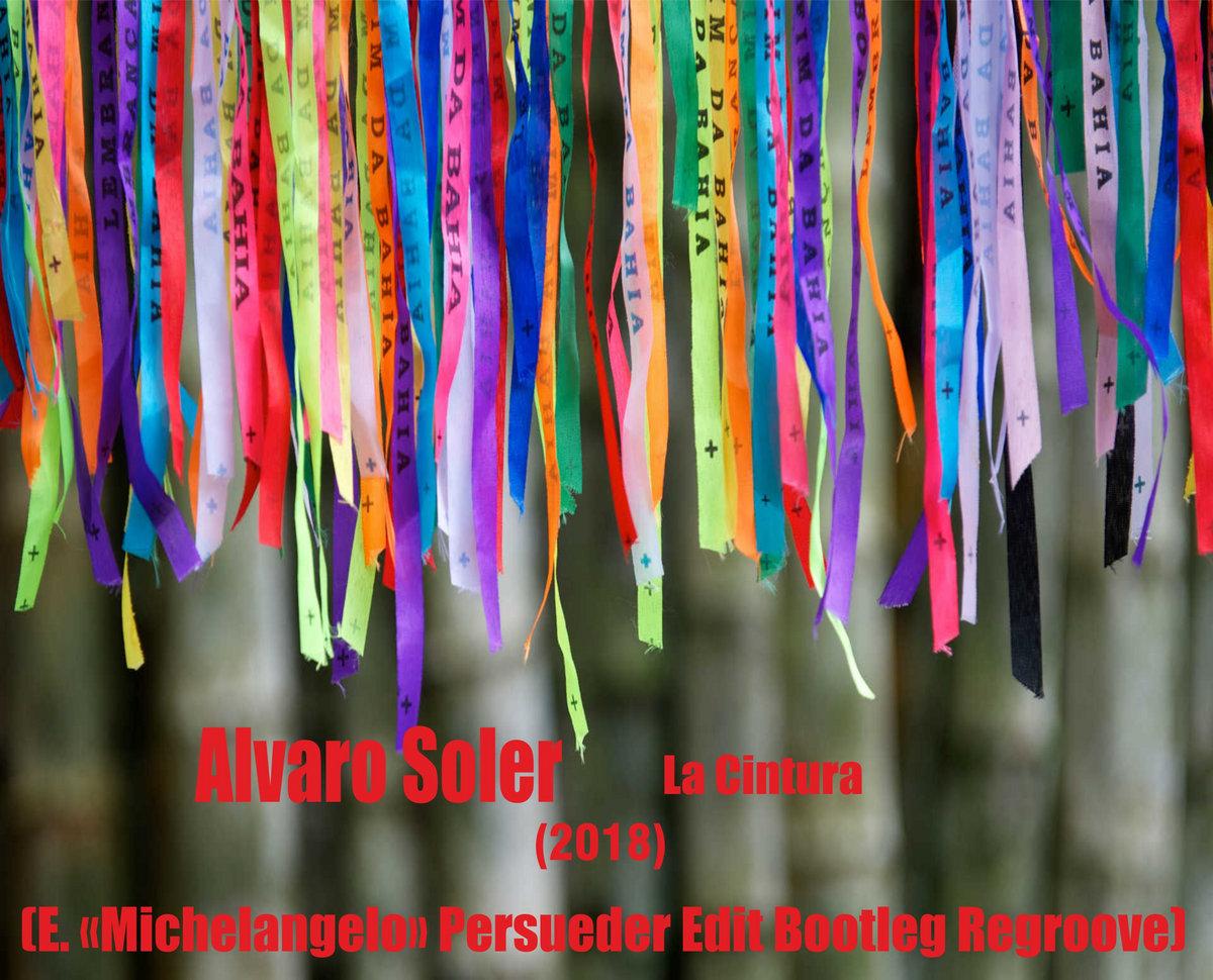 comprando ora professionista di vendita caldo il più votato reale Alvaro Soler - La Cintura (E. «Michelangelo» Persueder Edit ...