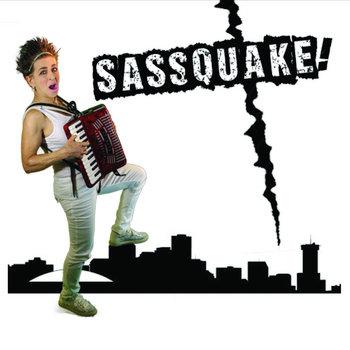 Sassquake! by Valerie Sassyfras