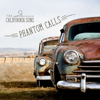 Phantom Calls by The California Sons