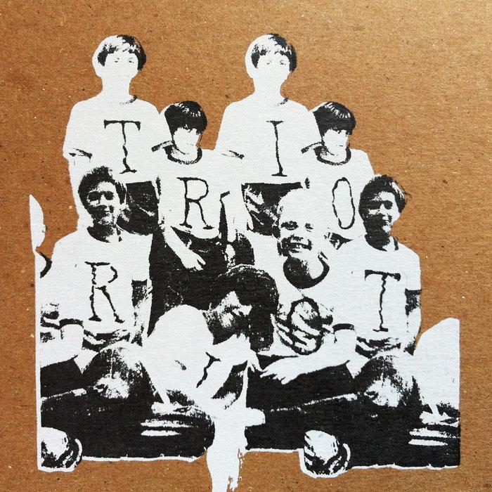 Trio Riot | Trio Riot, by Trio Riot