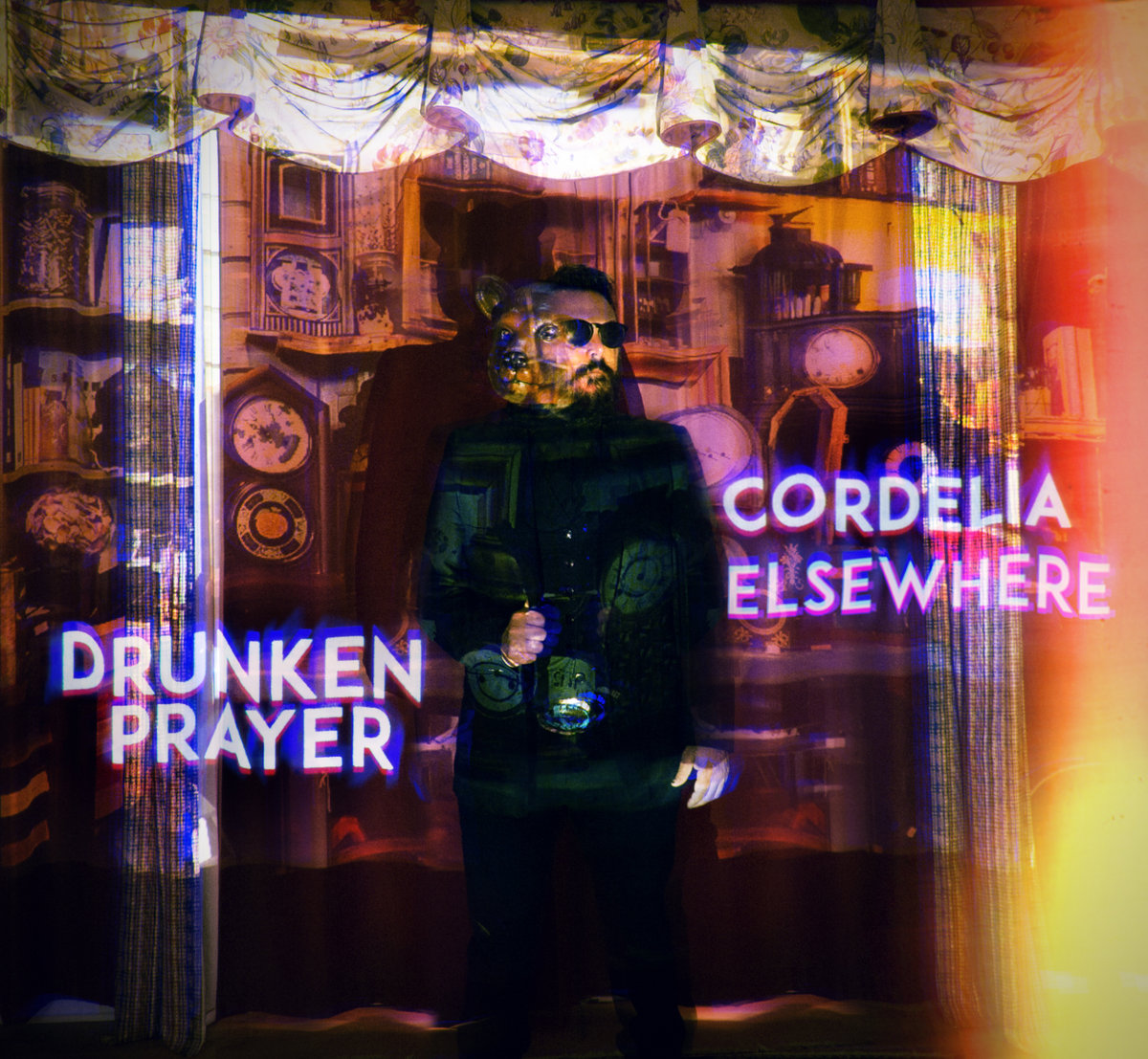 Cordelia Elsewhere | Drunken Prayer