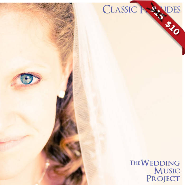 Classic Wedding Prelude Songs