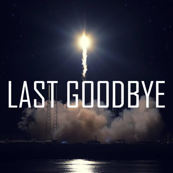 Last Goodbye | Stasys