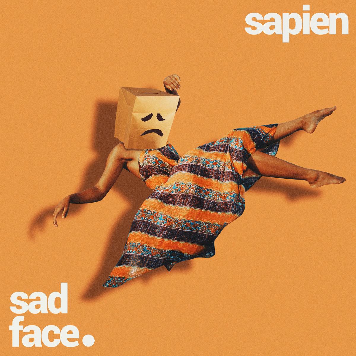 Sapien Sad Face