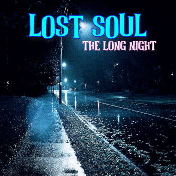 The Long Night by Lost Soul