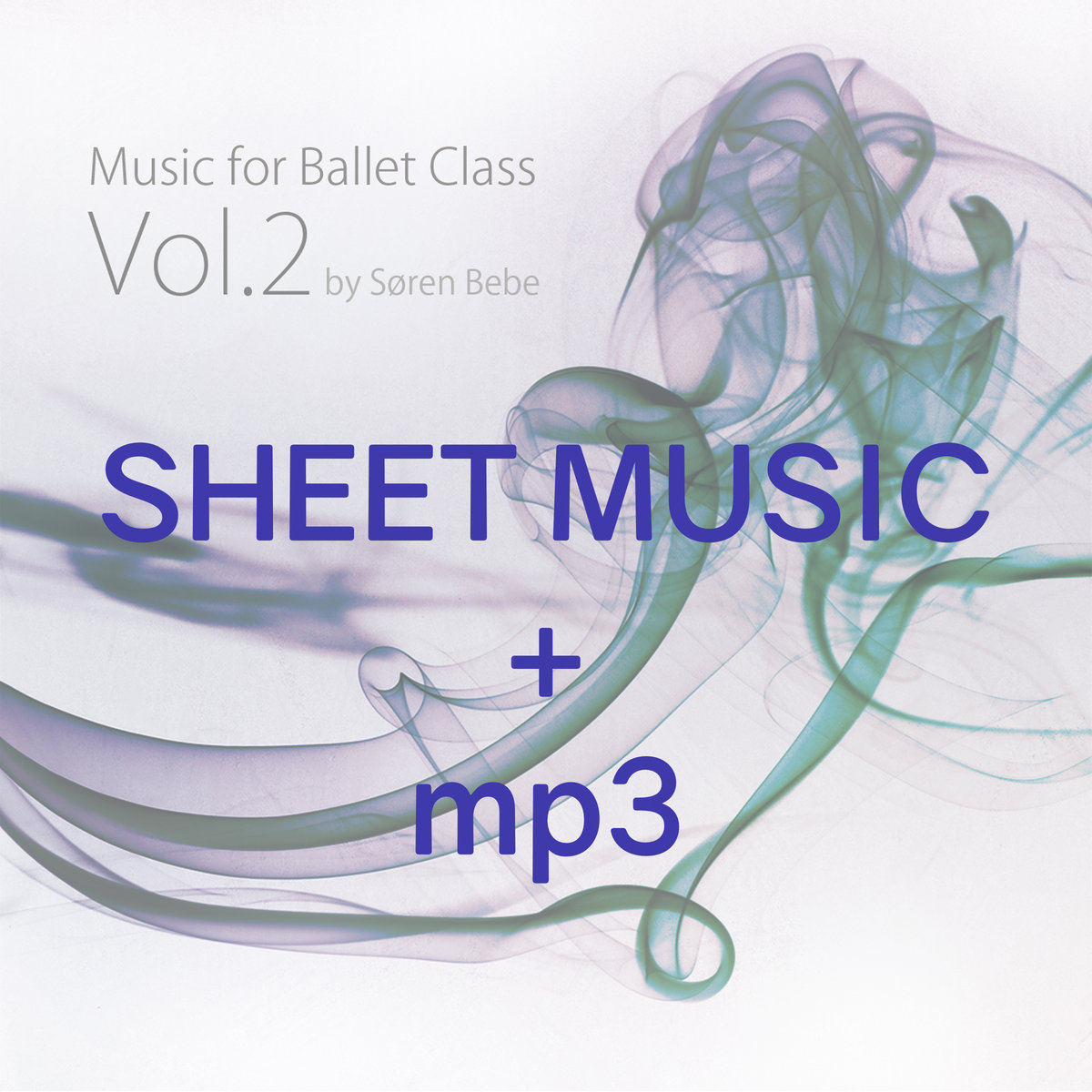 Sheet Music Mp3 Jeté 1 Track 6 From Music For Ballet Class Vol 2 Søren Bebe