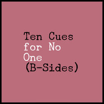 Ten Cues for No One (B-Sides) cover art