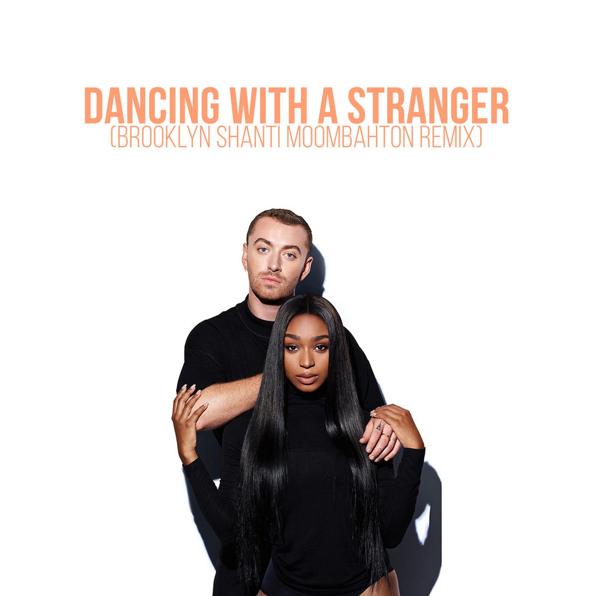 Dancing with a Stranger (Brooklyn Shanti Moombahton remix