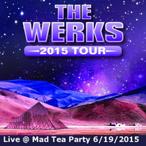 Live @ Mad Tea Party-Night 1-6/19/2015 cover art