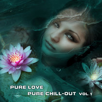 Pure Love | Pure Chill-out Vol.1 cover art