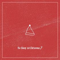 No Sleep 'till Christmas 7 cover art