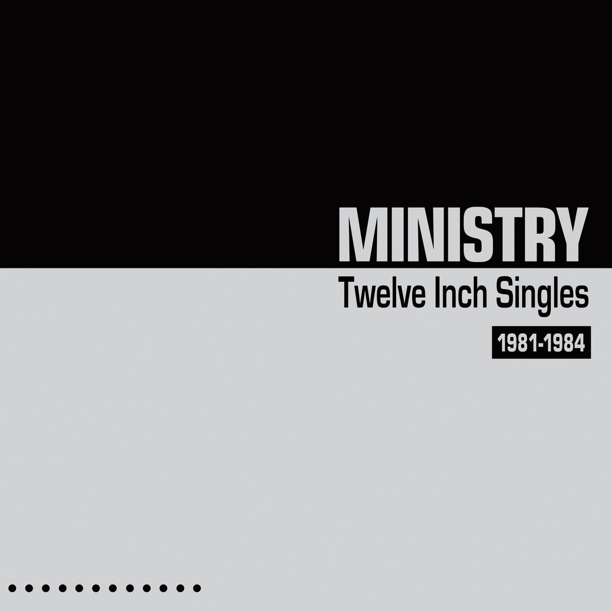 Twelve Inch Singles - Expanded Edition | Ministry