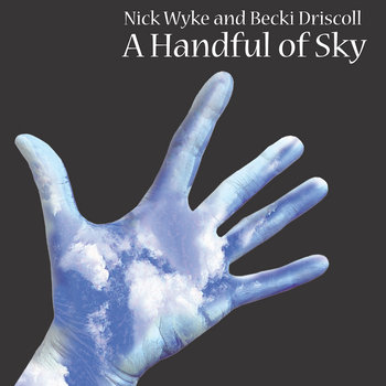 A Handful of Sky by Nick Wyke & Becki Driscoll