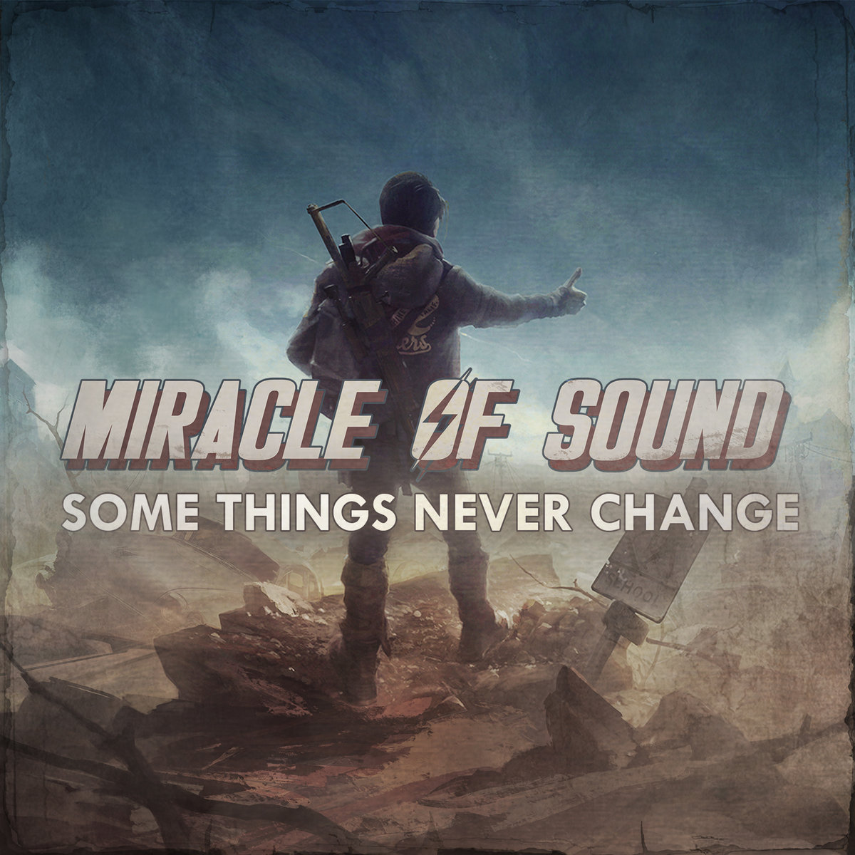 Some Things Never Change | Miracle Of Sound